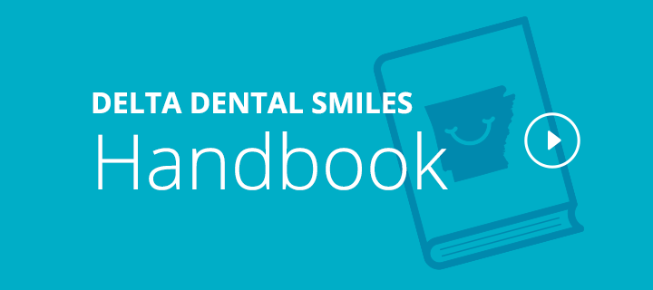Delta Dental Smile Handbook