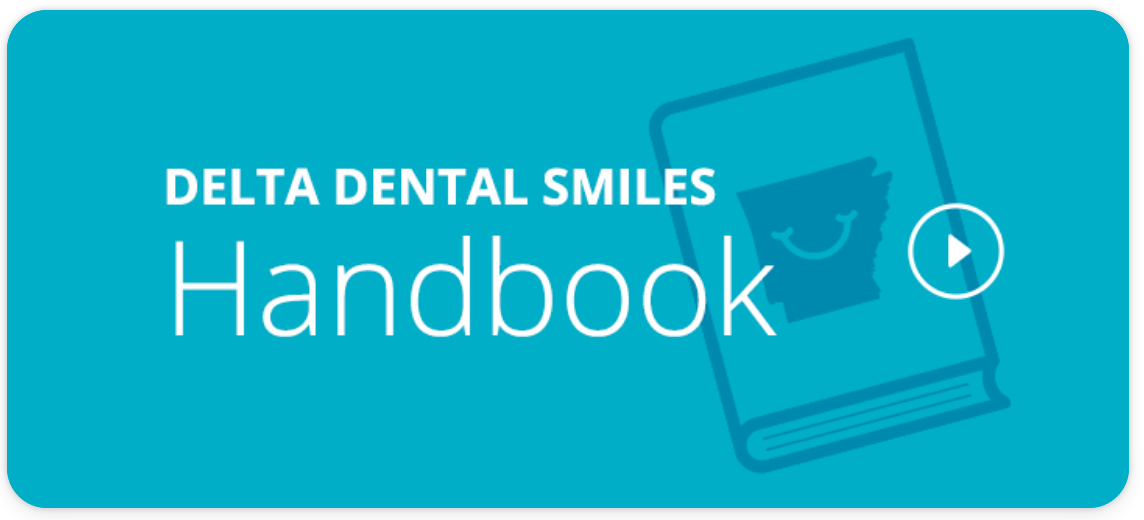 Download the Delta Dental Smiles Beneficiary Handbook